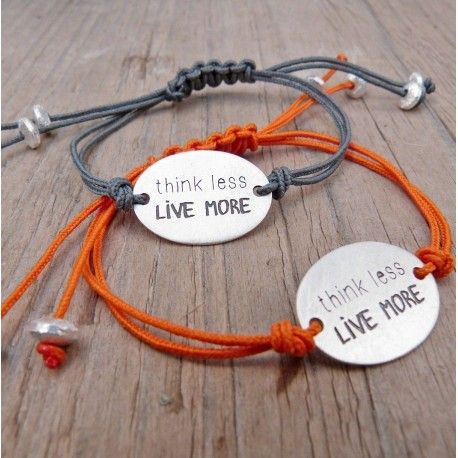 Polsera THINK LESS, LIVE MORE
